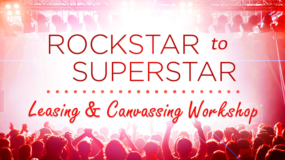 Rockstar To Superstar Leasing & Canvassing Workshop
